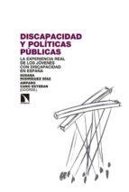 discapacidad y politicas publicas: la experiencia real de los jovenes con discapacidad en españa susana rodriguez diaz 9788490970041