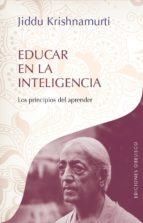 educar en la inteligencia-jiddu krishnamurti-9788491110941