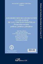 derecho de los reclusos y la realidad de las carceles españolas iñaki ; rivera beiras 9788491482741