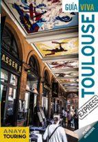 toulouse 2018 (guia viva express) 2ª ed. iñaki gomez 9788491580041