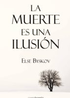 la muerte en una ilusion-else byskov-9788492635641