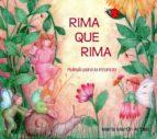 rima que rima: poesia para la infancia maria martin artajo 9788492843541