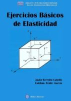 ejercicios basicos de elasticidad-javier ferreiro cabello-9788492970841