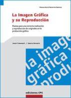 la imagen grafica y su reproduccion-josep formenti-sergio reverte-9788493132941