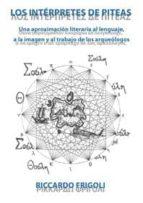 El libro de Los interpretes de piteas autor RICCARDO FRIGOLI PDF!