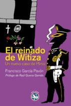el reinado de witiza francisco garcia pavon 9788494092541