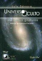 universo oculto. multiversos giratorios-luis devora-9788494102141