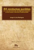 44 conductas punibles jorge a. liria rodriguez 9788494427541