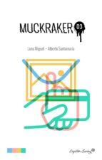 muckraker 3 (pack) (ebook)-luna miguel-alberto santamaría-9788494504341