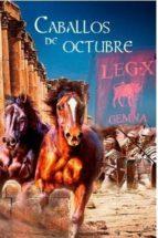 caballos de octubre teresa piquet 9788494507441