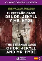 el extraño caso del dr. jekyll y mr. hyde / the strange case of dr. jekyll y mr. hyde-robert louis stevenson-9788494510441