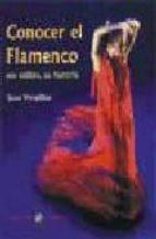 [EPUB] Conocer el flamenco: sus estilos, su historia