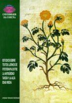 estudios sobre textos latinos de fitoterapia entre la antigüedad tardia y la alta edad media arsenio ferraces rodriguez 9788495322241