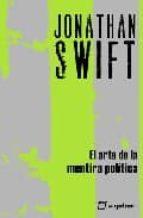 el arte de la mentira politica (2ª edicion)-jonathan swift-9788495363541