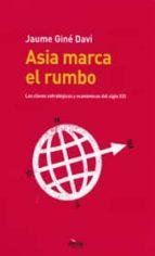 asia marca el rumbo-jaume gine davi-9788495400741