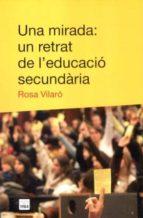 Una mirada: un retrat de l educacio Descargue eBooks gratis para epub