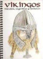 vikingos: historia, leyendas y simbolos 9788496328341