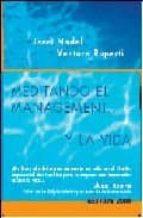 meditando el management y la vida 9788496426641