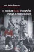 el terror rojo en españa-jose javier esparza-9788496840041