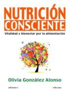 nutricion consciente olivia gonzalez alonso 9788496851641