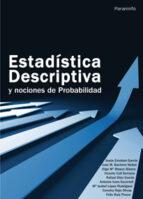estadistica descriptiva y nociones de probabilidad-9788497323741