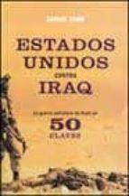 estados unidos contra irak: la guerra petrolera de bush en cincue nta claves carlos taibo 9788497341141