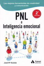 pnl e inteligencia emocional-jose maria acosta-9788497357241