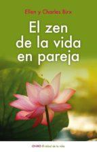 el zen de la vida en pareja (ebook)-ellen birx-charles birx-9788497547741