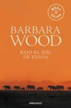 bajo el sol de kenia-barbara wood-9788497594141