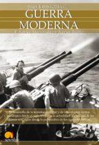 breve historia de la guerra moderna (ebook)-f. xavier hernandez-9788497637541