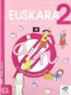 euskara 2. lehen hezkuntza. lan koadernoa 3 (txanela proiektua) maite saenz 9788497830041