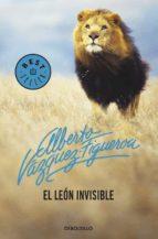 el leon invisible-alberto vazquez-figueroa-9788497931441