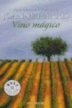 vino magico: el poder de la magia cotidiana-joanne harris-9788497938341