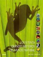 (pe) los setenta grandes misterios del mundo natural-michael j. benton-9788498015041