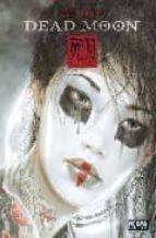 dead moon (2ª ed.)-luis royo-9788498471441