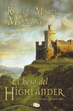 el beso del highlander-karen marie moning-9788498724141