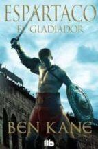 espartaco el gladiador-ben kane-9788498729641