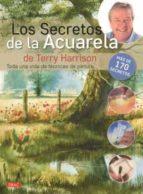 los secretos de la acuarela terry harrison 9788498745641