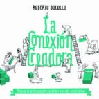 la conexion creadora-roberto bolullo-9788498753141