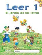 el jardín de las letras. leer 1 educacion infantil  3/5-9788498776041