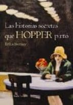las historias secretas que hopper pinto-erika bornay-9788498880441