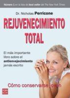 rejuvenecimiento total nicholas perricone 9788499170541