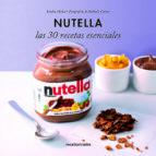 nutella: las 30 recetas esenciales-sandra mahut-9788499187341