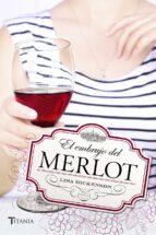 el embrujo del merlot (ebook)-lisa dickenson-9788499448541