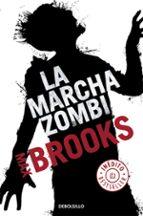 la marcha zombi max brooks 9788499894041