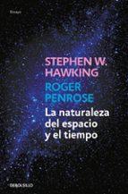 la naturaleza del espacio y el tiempo stephen hawking roger penrose 9788499898841