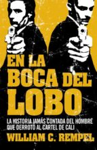 en la boca del lobo-william rempel-9788499920641