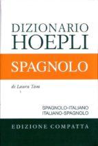 dizionario hoepli spagnolo ed. compatta-9788820344641