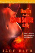 fertile for the dragon shifter #1: abby (ebook)-9788826400341