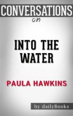 into the water: by paula hawkins | conversation starters (ebook)-paula hawkins-9788826474441